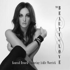 The Beauty of Love (feat. Ashle Worrick)