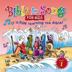 Bible in Songs for Kids
