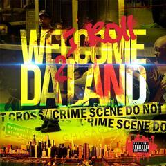Welcome 2 Da Land