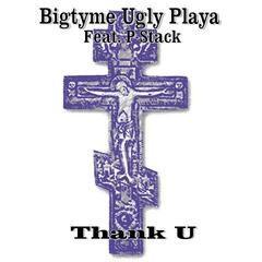 Thank U (feat. P-Stack)
