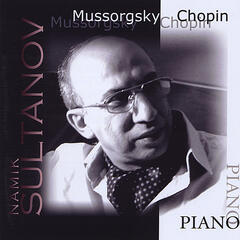 M. Mussorgsky  - Pictures At An Exhibition and F. Chopin