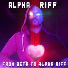 From Beta to Alpha Riff
