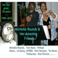 Michelle Rounds & Her Amazing Friends