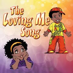 The Loving Me Song