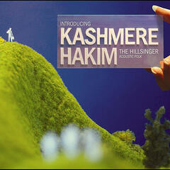 Introducing Kashmere Hakim: The Hillsinger