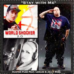 Stay With Me (feat. Leelee & Jelly Roll)