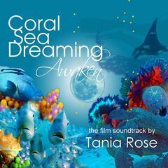 Coral Sea Dreaming Awaken (Original Motion Picture Soundtrack)