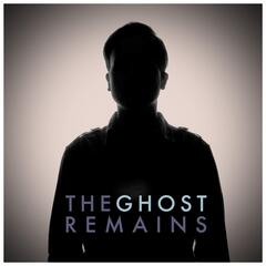 The Ghost Remains