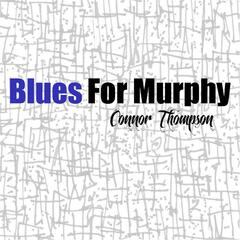 Blues for Murphy