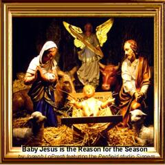 Baby Jesus Is the Reason for the Season