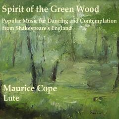 Spirit of the Green Wood