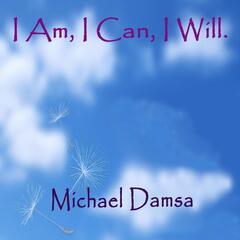I Am, I Can, I Will