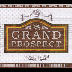 The Grand Prospect