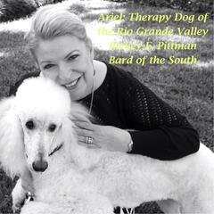 Ariel: Therapy Dog of the Rio Grande Valley