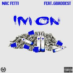 I'm On (feat. G Baddest)