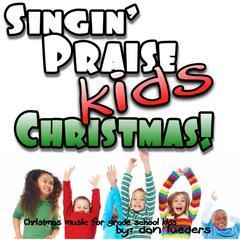 Singin' Praise Kids Christmas