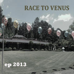 Race to Venus 2013 EP