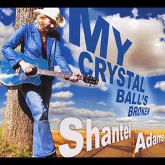 My Crystal Ball's Broken