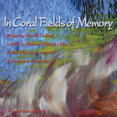 In Coral Fields of Memory (Male Vocal) [feat. Cesar Marquez]