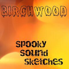 Spooky Sound Sketches