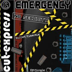 No Security (Bullet-Time.mix)