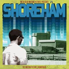 Shoreham (The Motion Picture Soundtrack)[Special Edition]