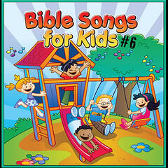 Bible Songs for Kids #6