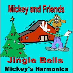 Jingle Bells (Mickeys Harmonica)