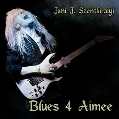 Blues 4 Aimee