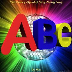 The Funky Alphabet Sing-Along Song
