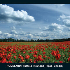 Homeland: Pamela Howland Plays Chopin