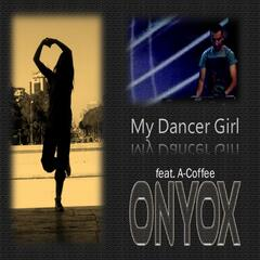 My Dancer Girl (feat. A-Coffee)