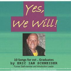 Yes, We Will! (Songs for Est Graduates)