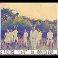 Frankie Boots and the County Line