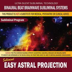 Easy Astral Projection