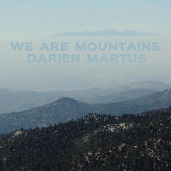 We Are Mountains