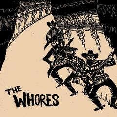 The Whores
