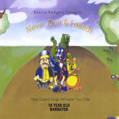Never Quit and Friends Sing Children Songs