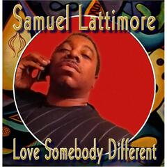 Love Somebody Different
