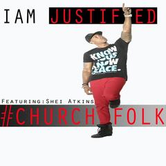 #churchfolk (feat. Shei Atkins)