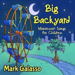 Big Backyard (Montessori Songs for Children)