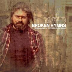 Broken Hymns and Ballads of the Roadhouse Shrine