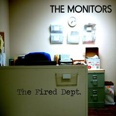 The Fired Dept.