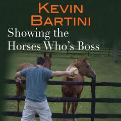 Showing the Horses Who's Boss