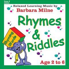Rhymes & Riddles