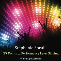 Stephanie Spruill 17 Points to Performance Level Singing