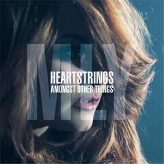 Heartstrings (Amongst Other Things)