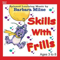 Skills With Frills