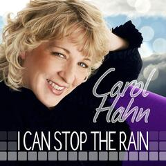 I Can Stop the Rain