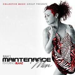 Maintenance Man (feat. Blaaz)